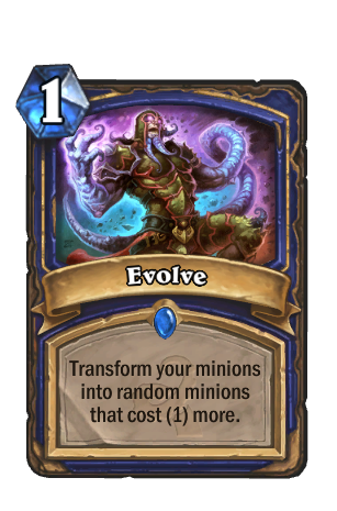 Image of Evolve Hearthstone Card
