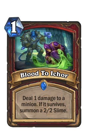 Image of Blood To Ichor Hearthstone Card